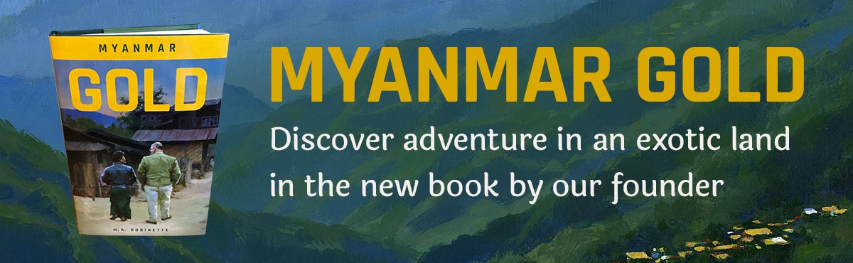 Myanmar Gold - a new book by Pastor Robinette